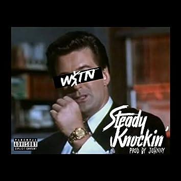 Steady Knockin'
