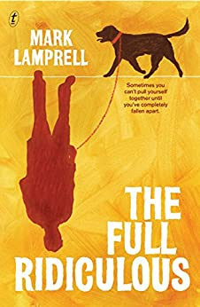 The Full Ridiculous by [Mark Lamprell]