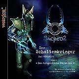 Sacred 2: Fallen Angel - Der Schattenkrieger Folge 2: Das trügerische Paradies
