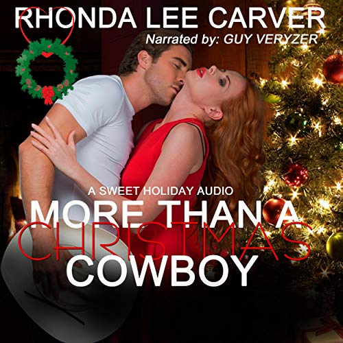 More than a Christmas Cowboy Audiobook By Rhonda Lee Carver cover art
