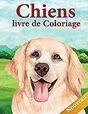 Chiens Livre de Coloriage: 50 pages de dessins uniques en grand format. livre de coloriage pour adultes et enfants, les filles et les garçons. cahier de coloriage des Chiens