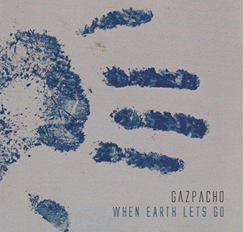 When Earth Lets Go [Vinilo]