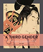 A Third Gender: Beautiful Youth in Japanese Edo-period Prints (1600-1868)