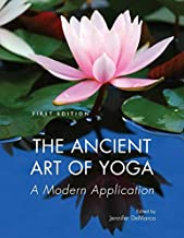 The Ancient Art of Yoga: A Modern Application