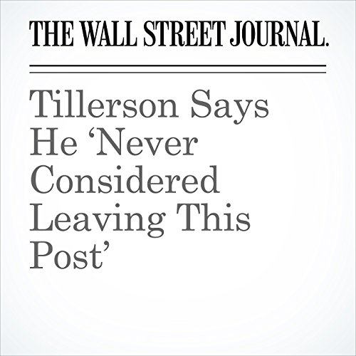 Tillerson Says He 'Never Considered Leaving This Post' copertina