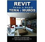 TUTORIAL PASO A PASO REVIT 2016: TEMA: MUROS