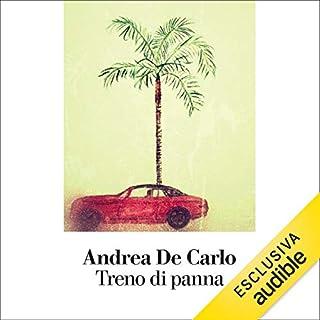 Treno di panna                   Di:                                                                                                                                 Andrea De Carlo                               Letto da:                                                                                                                                 Alessandro Parise                      Durata:  6 ore e 12 min     7 recensioni     Totali 3,4