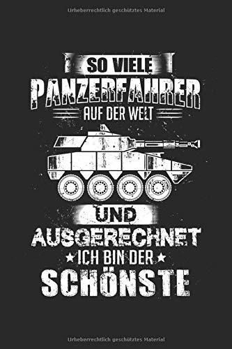 So Viele Panzerfahrer Und Ausgerechnte Ich Bin Der Schönste: Panzer & Bundeswehr Notizbuch 6'x9' Soldat Geschenk für Militär & Bundeswehr