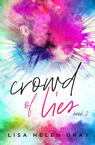 Crowd of Lies (Kingsley Academy Book 2)