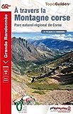 A travers la Montagne Corse - GR 20