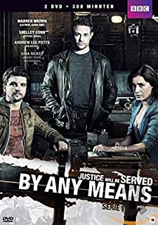 DVD By Any Means - Justice will be Served - Series 1 - BBC