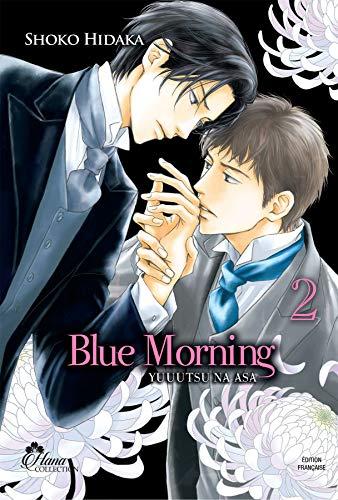Blue Morning - Tome 02 - Livre (Manga) - Yaoi - Hana Collection