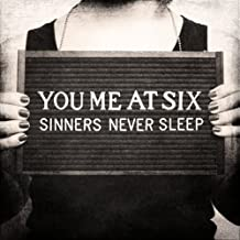 Sinners Never Sleep by You Me at Six (2012) Audio CD