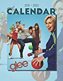 Glee Calendar 2021-2022: Amazing 18-month Book Calendar 2021 - 2022 with size 8.5''x11''