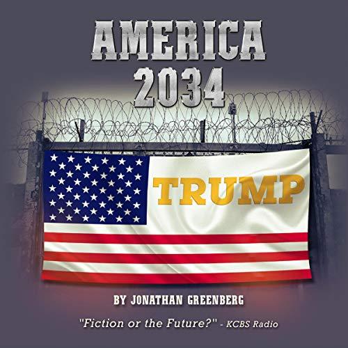 America 2034: Utopia Rising  By  cover art
