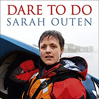 Dare to Do     Taking on the planet by bike and boat              By:                                                                                                                                 Sarah Outen                               Narrated by:                                                                                                                                 Sarah Outen                      Length: 10 hrs and 20 mins     47 ratings     Overall 4.7