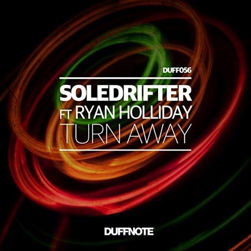 Soledrifter ft Ryan Holliday
