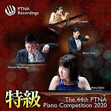 The 44th PTNA Piano Competition 2020: Prize Winners' Album (Live)