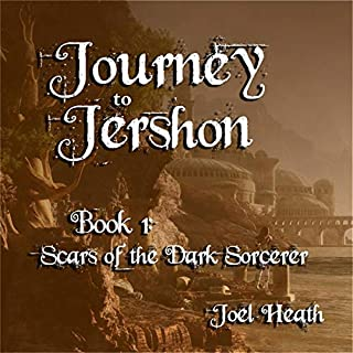 Journey to Jershon: Scars of the Dark Sorcerer (The Jershon Chronicles) cover art