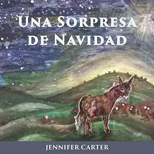 Una Sorpresa de Navidad: Un Cuento Infantil de Navidad [A Christmas Surprise: A Christmas Children's Tale] audiobook cover art