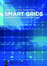 Smart Grids: Multi-objective Optimization in Dispatching