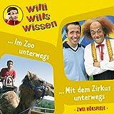 Willi Wills Wissen - Folge 5: Im Zoo unterwegs/Mit dem Zirkus unterwegs - Willi Wills Wissen