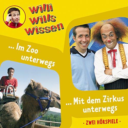 Willi will's wissen 5: Im Zoo/Zirkus