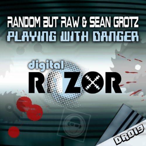 Random But Raw & Sean Grotz