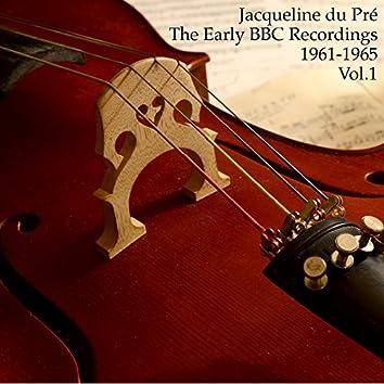 Jacqueline du Pré: The Early BBC Recordings, 1961-1965 [Vol. 1]