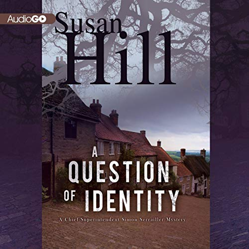 A Question of Identity Audiobook By Susan Hill cover art