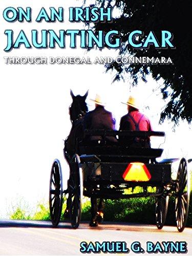 On an Irish Jaunting Car: Through Donegal and Connemara (Interesting Ebooks) (English Edition)