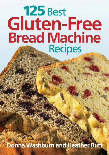 125 Best Gluten-Free Bread Machine Recipes Alabama