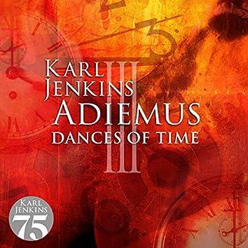 Adiemus III - Dances Of Time