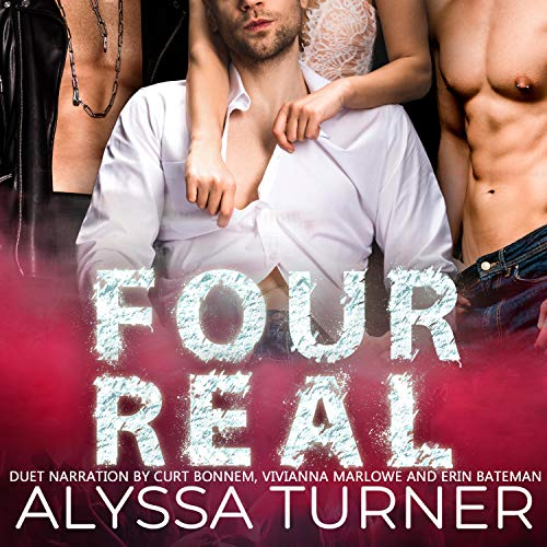 Four Real Audiobook By Alyssa Turner cover art