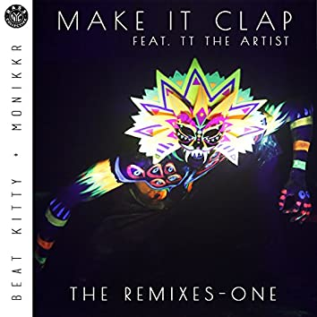 Make It Clap - The Remixes One