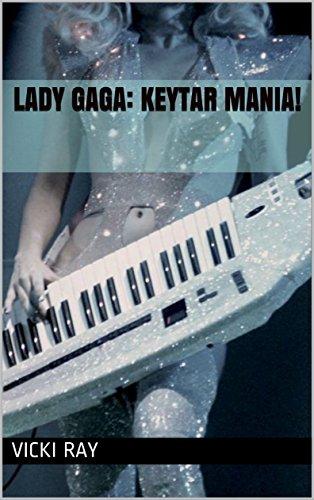 Lady Gaga: Keytar Mania! (English Edition)