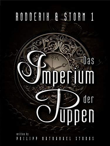 Das Imperium der Puppen: Steampunk Roman...
