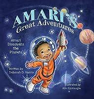 Amari's Great Adventures: Amari Discovers the Planets