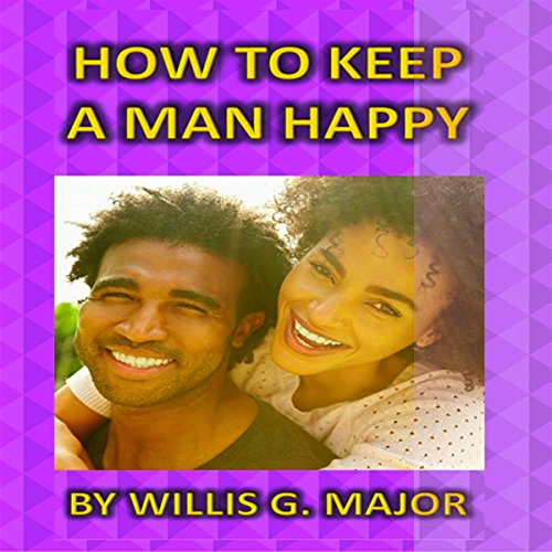 How to Keep a Man Happy audiobook cover art