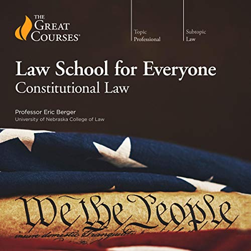 Couverture de Law School for Everyone: Constitutional Law