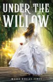 Under the Willow (English Edition)