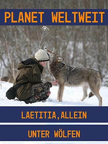 Laetitia, allein unter Wölfen
