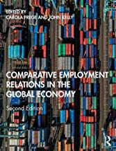 Comparative Employment Relations in the Global Economy