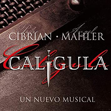 Calígula, Un Nuevo Musical