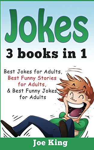 Jokes: 3 Books in 1 (Funny Jokes & Stories for Adults)
