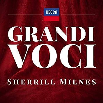 GRANDI VOCI - SHERRILL MILNES - Una collana dedicata con registrazioni originali Decca e Deutsche Grammophon rimasterizzate con le tecniche più moderne che ne garantiscono eccellenza tecnica e artistica