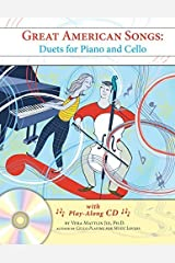 Great American Songs: Duets for Piano and Cello Spiral-bound