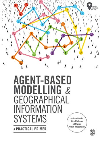 Agent-Based Modelling and Geographical Information Systems: