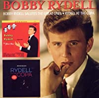 Bobby Rydell Salutes The Great Ones / Rydell At The Copa by Bobby Rydell (2010-08-03)