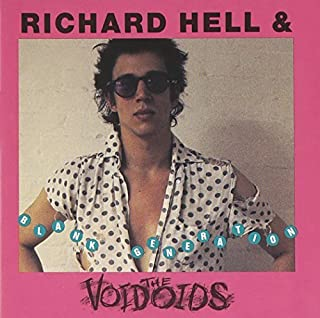 BLANK GENERATION by Richard Hell & The Voidoids (1990-05-18)